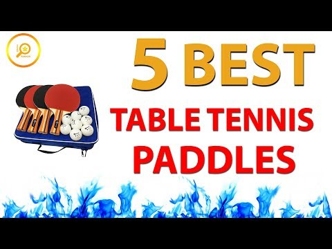 ✅ Best Table Tennis Paddles 2018 (Updated 2019)