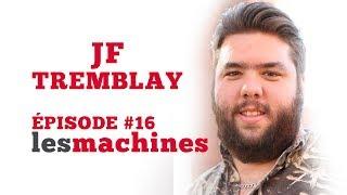 Épisode 16 - JF Tremblay