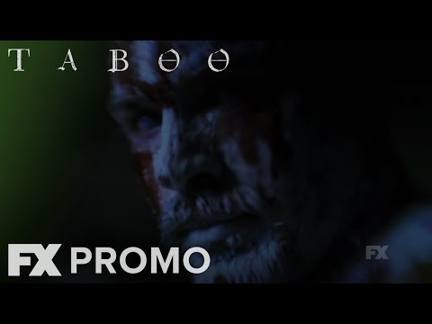Taboo Season 1 (Promo 'Dangerous')