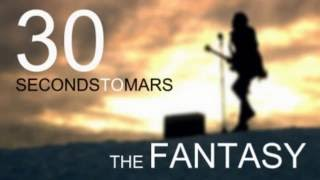 30 Seconds To Mars - The Fantasy (Instrumental)