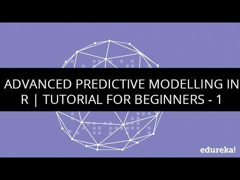 Advanced Predictive Modelling in R | R Tutorial for beginners – 1 | Big Data Tutorial | Edureka