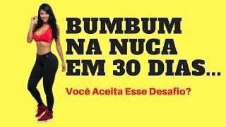 DESAFIO Bumbum Na Nuca Em 30 Dias Para 2018