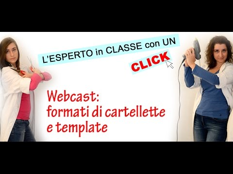 Webcast: formati di cartellette e template