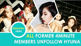 All former 4minute members unfollow HyunA
