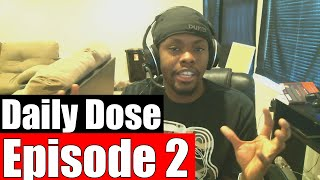 #DailyDose Ep.2 - Starting A YouTube Channel & Divorcing My Wife? #G1GB