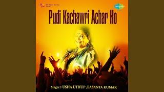 Pudi Kachawri Achar Ho - YouTube