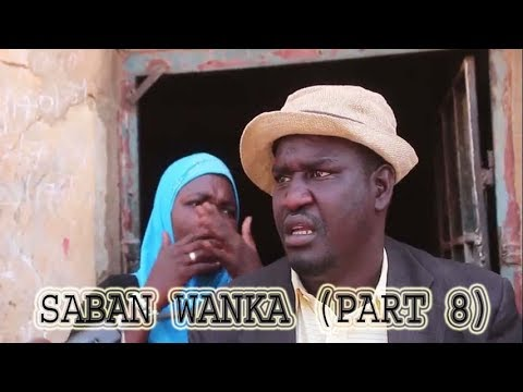 Saban Wanka [ Episode 8 ] Latest Hausa Movie 2019