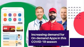 Demand for On-demand Apps in this COVID-19 season