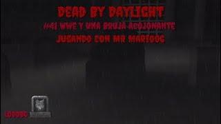 Dead By Daylight - #41 WWE Y Una Bruja Acojonante