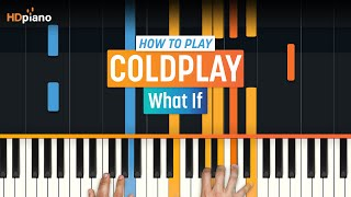 "How To Play ""What If"" by Coldplay 
