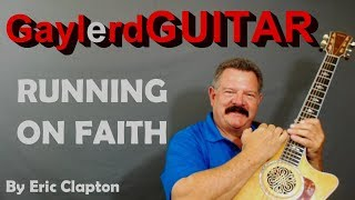 RUNNING ON FAITH - Eric Clapton  ACOUSTIC Guitar Lesson | PREVIEW