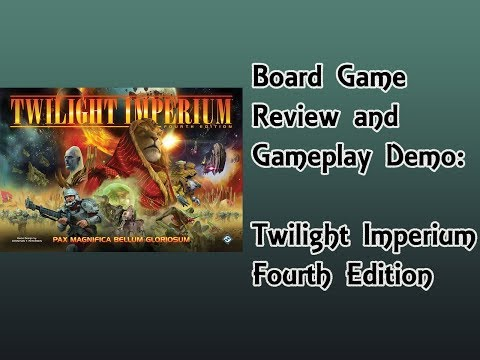 Board Game Review and Gameplay Demo - Twilight Imperium IV