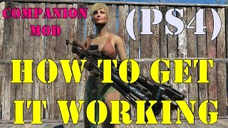 Fallout 4: How to get my Companion mod working on PS4