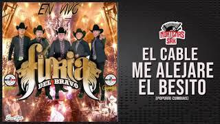 """Video thumbnail of """"La Furia Del Bravo -El Cable/Me Alejare/El Besito[En Vivo Desde El Coyote Manco]"""""""