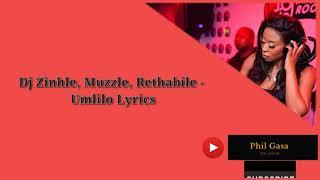 Dj Zinhle Ft Muzzle, Rethabile   Umlilo Lyrics