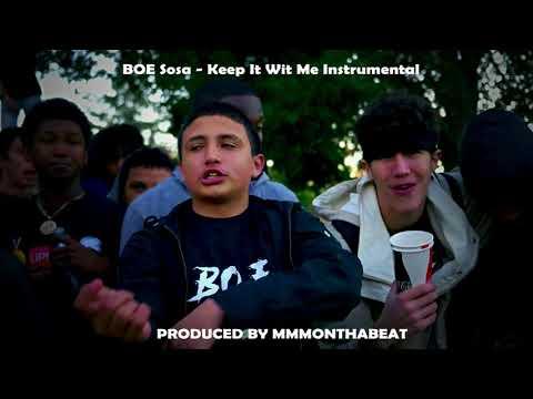 BOE Sosa - Keep it wit me Instrumental (Prod. By MMMonthabeat)