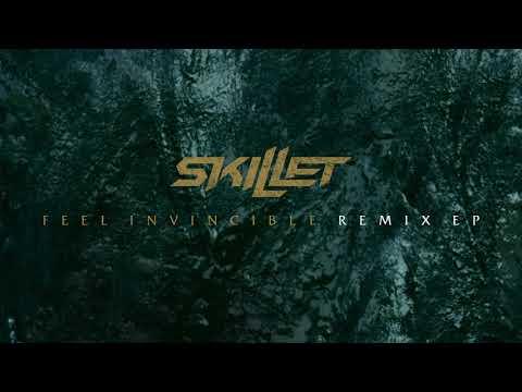 Skillet - Feel Invincible (blastforever Remix) [Official Audio]