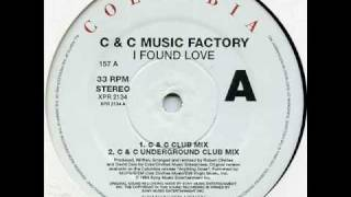 C&C Music Factory - I Found Love (Underground Club Mix)