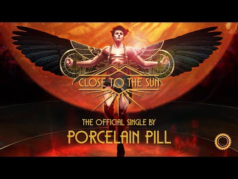 Close to the Sun - Official Single by Porcelain Pill thumbnail