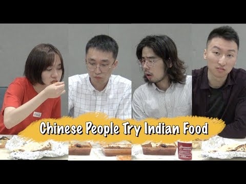 Chinese People Try Indian Food For The First Time