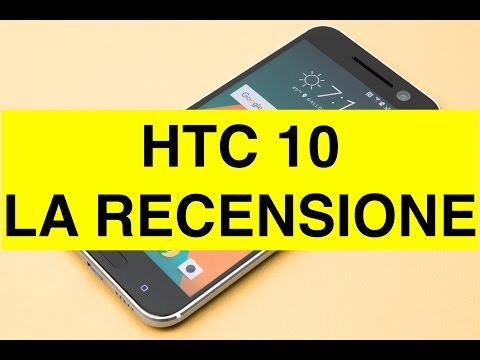 HTC 10, video Recensione