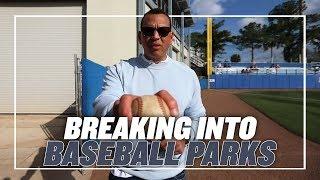 BREAKING INTO BASEBALL PARKS