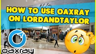 How to Use OAXRAY on Lordandtaylor for amazon fba sellers working from home
