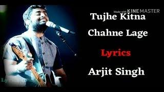 tujhe kitna chaha ne lage hum kabir singh full (Lyrics) song