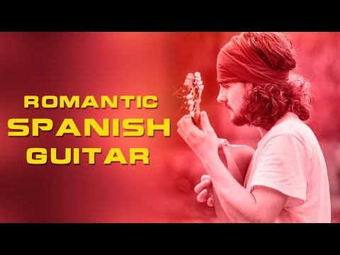Romantic Spanish Guitar Music | Relaxing of Rumba - Cha Cha Cha - Samba - Tango Instrumental Music