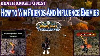 [HappyDreams] World of Warcraft Quest - How to Win Friends And Influence Enemies