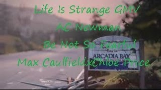Life Is Strange Pricefield GMV A.C. Newman Be Not So Fearful