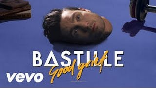 Bastille Good Grief [LYRICS]