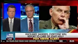 Fox Guest Approves Of Gen. Kelly Appt. Because He