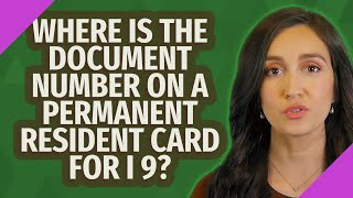 Where is the document number on a permanent resident card for I 9?