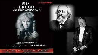 Max Bruch: Violin Concerto No.3 in D minor, Op.58, Lydia Mordkovitch (violin)
