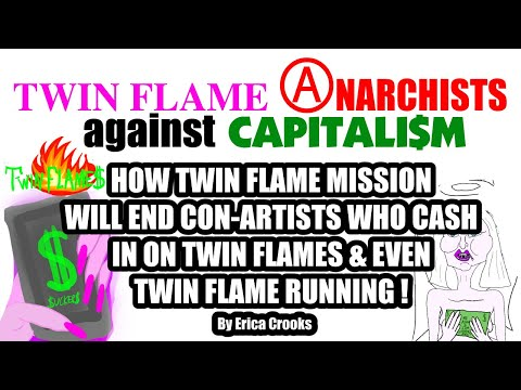 Twin Flame Anarchists against Capitalism