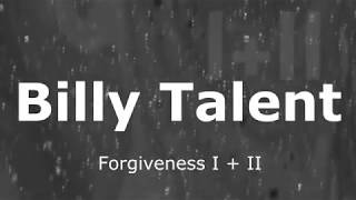 Billy Talent   Forgiveness I + II (legendado)