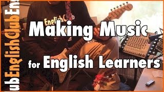 Making Music for English Learners