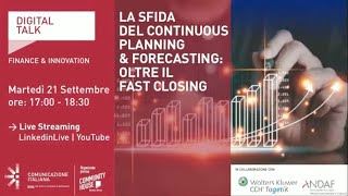 Youtube: La sfida del continuous Planning & Forecasting: oltre il Fast Closing   Digital Talk   CCH Tagetik Wolters Kluwer