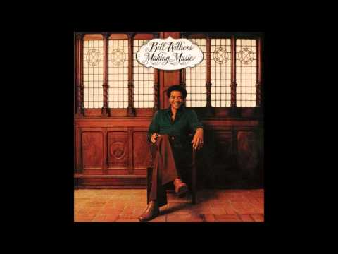Bill Withers - Make Love To Your Mind