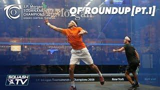 Squash: Tournament of Champions 2019 - Men's QF Roundup [Pt.1]