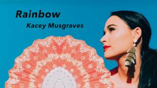 Rainbow - Kacey Musgraves (Lyrics)
