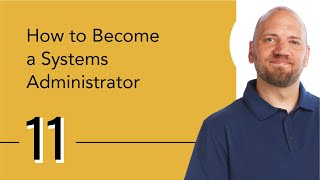 How to Become a Systems Administrator