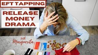 EFT Tapping - Money Drama