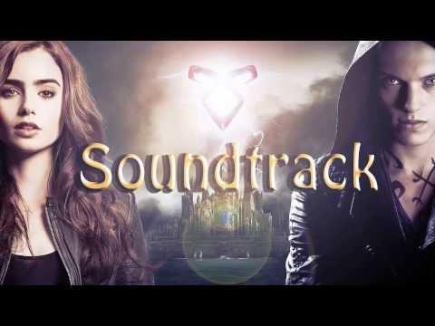 The Mortal Instruments - City of Bones - Full Soundtrack