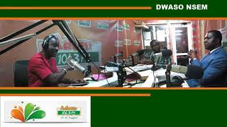 ONE-ON-ONE WITH DR. YAW OSEI ADUTWUM, DEPUTY MINISTER OF EDUCATION - DWASO NSEM on Adom FM (7-9-18)