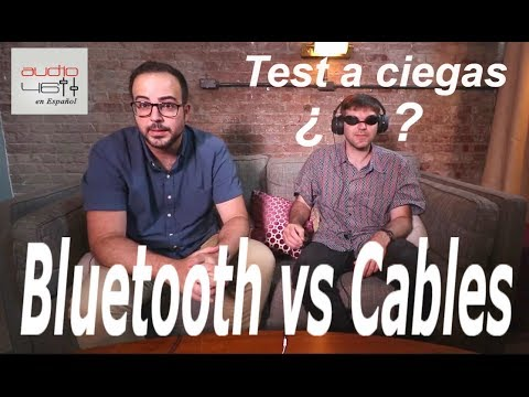 Bluetooth vs cables. Escucha a ciegas de Auriculares