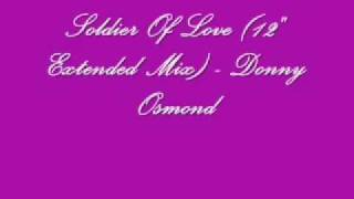 """Soldier Of Love (12"""" Extended Mix) - Donny Osmond"""