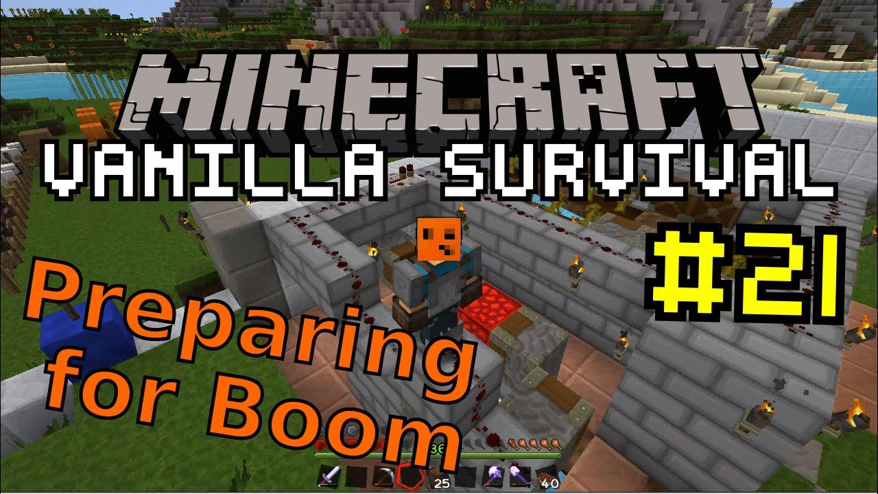 Minecraft Vanilla #21 | Preparing for Boom