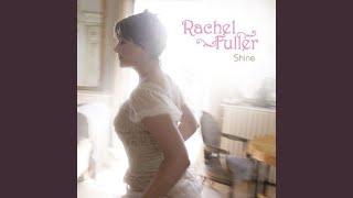 Rachel Fuller - I Can Fly